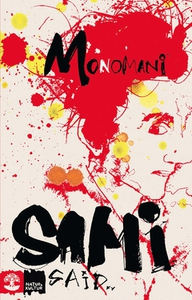 Monomani (e-bok) av Sami Said