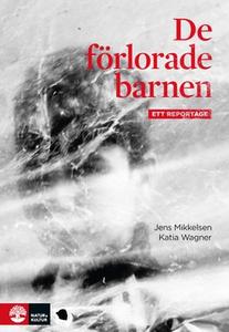 De förlorade barnen (e-bok) av Jens Mikkelsen,