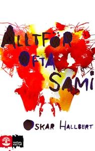 Alltför ofta Sami (e-bok) av Oskar Hallbert
