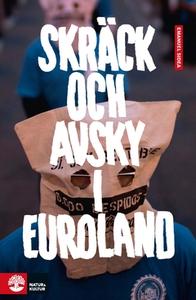 Skräck och avsky i Euroland (e-bok) av Emanuel