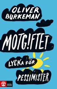 Motgiftet (e-bok) av Oliver Burkeman