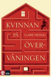 Kvinnan på övervåningen (e-bok) av Claire Messu