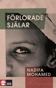 Förlorade själar (e-bok) av Nadifa Mohamed