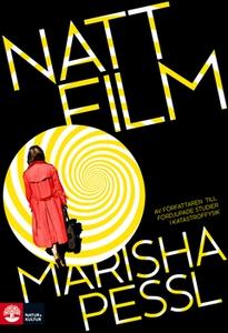 Nattfilm (e-bok) av Pessl Marisha
