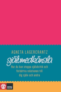Självmedkänsla (e-bok) av Agneta Lagercrantz
