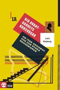 Vid avantgardets korsvägar (e-bok) av Lars Kleb