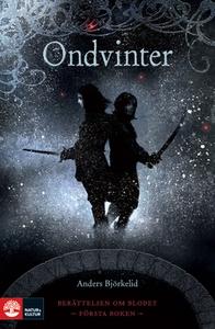 Ondvinter (e-bok) av Anders Björkelid