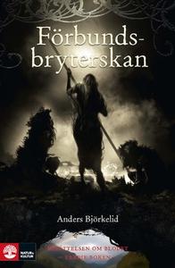 Förbundsbryterskan (e-bok) av Anders Björkelid