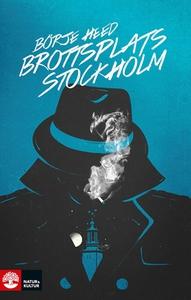 Brottsplats Stockholm (e-bok) av Heed Börje
