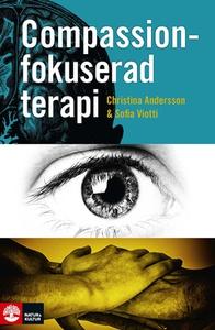 Compassionfokuserad terapi (e-bok) av Christina