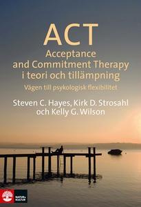 ACT i teori och tillämpning (e-bok) av Steven H