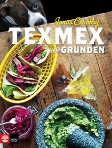 Texmex från grunden (e-bok) av Jonas Cramby