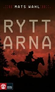 Ryttarna (e-bok) av Mats Wahl