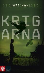 Krigarna (e-bok) av Mats Wahl