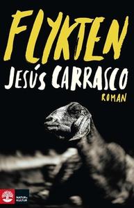 Flykten (e-bok) av Jesús Carrasco