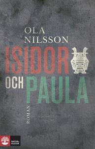 Isidor och Paula (e-bok) av Ola Nilsson