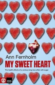 My Sweet Heart (e-bok) av Ann Fernholm