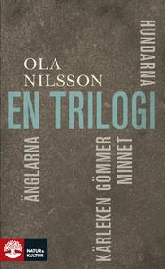 En trilogi (e-bok) av Ola Nilsson