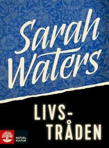 Livstråden (e-bok) av Sarah Waters