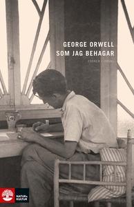 Som jag behagar (e-bok) av George Orwell