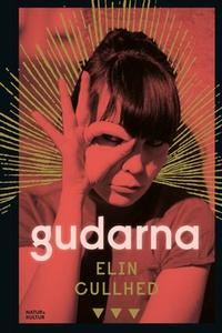 Gudarna (e-bok) av Elin Cullhed