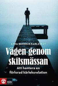 Vägen genom skilsmässan (e-bok) av Anna Bennich