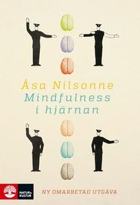 Mindfulness i hjärnan (e-bok) av Åsa Nilsonne