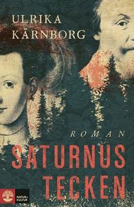 Saturnus tecken (e-bok) av Ulrika Kärnborg