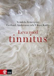 Leva med tinnitus (e-bok) av Vendela Zetterqvis