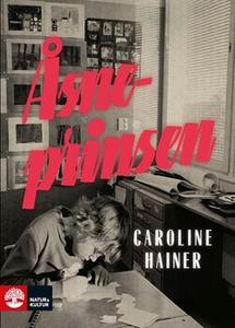 Åsneprinsen (e-bok) av Caroline Hainer