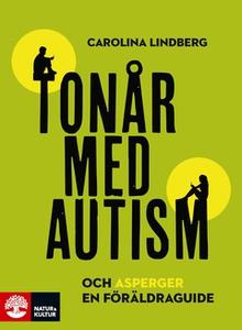 Tonår med autism och asperger – en föräldraguid