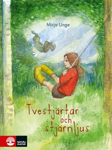 Tvestjärtar och stjärnljus (e-bok) av Mirja Ung
