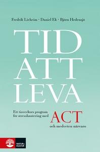 Tid att leva (e-bok) av Fredrik Livheim, Daniel