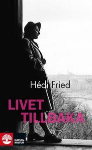 Livet tillbaka (e-bok) av Hédi Fried