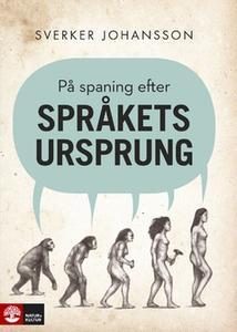 På spaning efter språkets ursprung (e-bok) av S