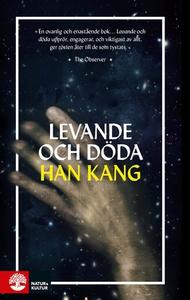 Levande och döda (e-bok) av Han Kang
