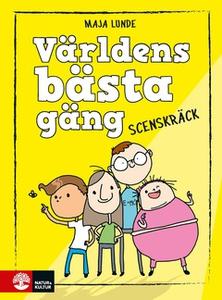 Världens bästa gäng (e-bok) av Maja Lunde