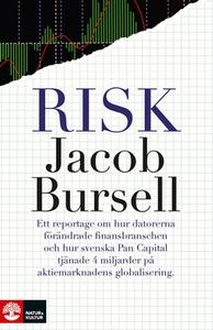 Risk (e-bok) av Jacob Bursell