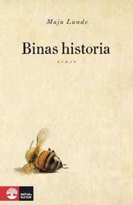 Binas historia (e-bok) av Maja Lunde