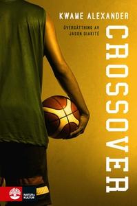 Crossover (e-bok) av Kwame Alexander