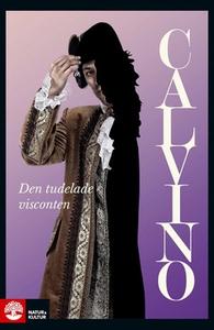 Den tudelade visconten (e-bok) av Italo Calvino