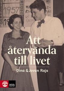 Att återvända till livet (e-bok) av Dina Rajs,