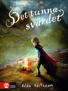 Det tunna svärdet (e-bok) av Frida Nilsson