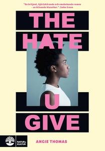 The hate u give (e-bok) av Angie Thomas