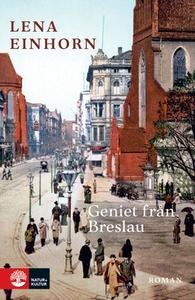 Geniet från Breslau (e-bok) av Lena Einhorn