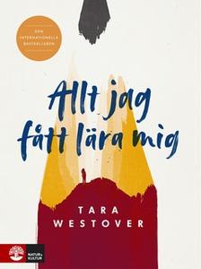 Allt jag fått lära mig (e-bok) av Tara Westover