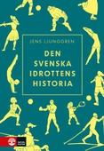Den svenska idrottens historia