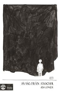 På väg från Atocha (e-bok) av Ben Lerner