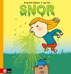 Snor (e-bok) av Bengt-Erik Engholm, Jojo Falk