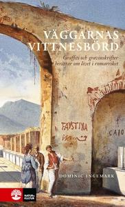 Väggarnas vittnesbörd (e-bok) av Dominic Ingema